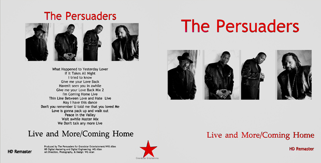 The Persuaders Live featuring Big Ron Cartier, Recorded and Produced by WG Allen