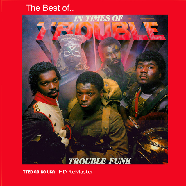 Trouble Funk I-Tunes Cover 1600