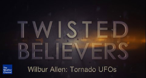 Tornado Alley-Twisted Believers Wilbur Allen UFO